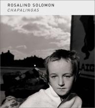 Chapalingas   Rosalind Solomon (Signed)