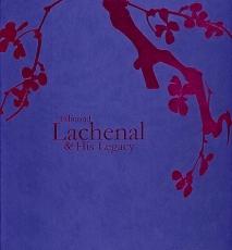 Edmond Lachenal & His Legacy