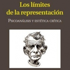 The Limits of Representation: Psychoanalysis and Critical Aesthetics by Juli Carson