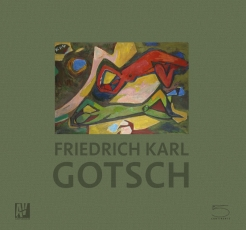 Friedrich Karl Gotsch - The second Expressionist Generation