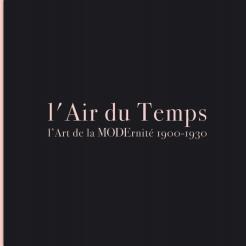 L'Air du Temps: the Art of Modernity 1900-1930