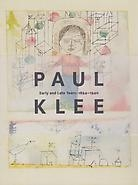 Paul Klee Early and Late Years 1894-1940