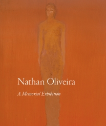 Nathan Oliveira: A Memorial Exhibition