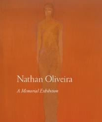 Nathan Oliveira: A Memorial Exhibition