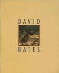 David Bates: Paintings and Sculpture