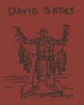 David Bates: Recent Work