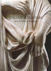 Italian Sculpture from the Gothic to the Baroque
