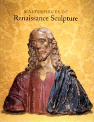 Masterpieces of Renaissance Sculpture
