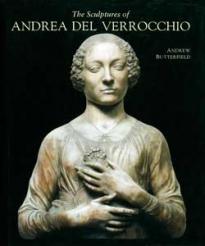 The Sculptures of Andrea del Verrocchio