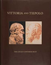 Vittoria and Tiepolo: The Giulio Contarini Bust and the Drawings It Inspired
