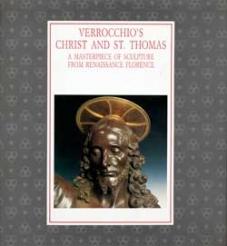 Verrocchio's Christ and Saint Thomas: A Masterpiece of Sculpture from Renaissance Florence