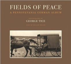 George Tice: Fields of Peace