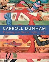 Carroll Dunham: Paintings on Wood