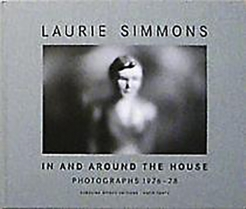 In and Around the House: Photographs 1976-78