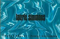 Laurie Simmons, Water Ballet/Family Collision