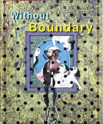 Without Boundary, 17 ways of looking