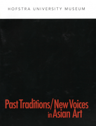 Past Traditions/New Voices in Asian Art, Essay by Michelle Yun