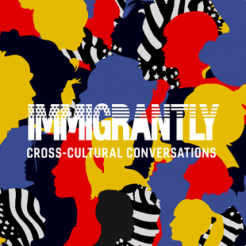 """Immigrantly: """"My Art is Not Performing My Identity"""""""