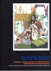 Witness: Themes of Social Justice in Contemporary Printmaking and Photography