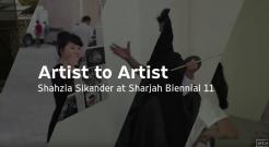 "Shahzia Sikander at Sharjah Biennial 11 | Art21 ""Artist to Artist"""