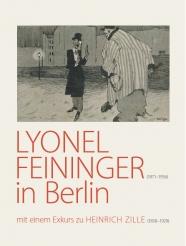Lyonel Feininger (1871–1956) in Berlin