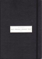 Past Present Present Past