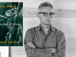Badlands Unlimited: The Selected Writings of Carroll Dunham Book Release Events