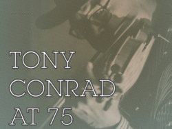 Tony Conrad at 75: A Benefit for Issue Project Room