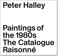 Peter Halley: The Complete 1980s Paintings | Book Launch