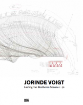 Jorinde Voigt: Ludwig van Beethoven Sonata 1-32