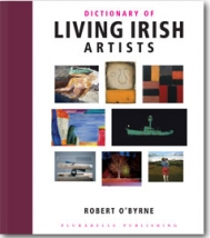 Dictionary of Living Irish Artists by Robert O'Byrne