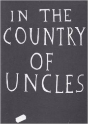 In The Country of Uncles, 2005
