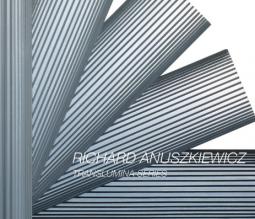 Richard Anuszkiewicz: Translumina Series