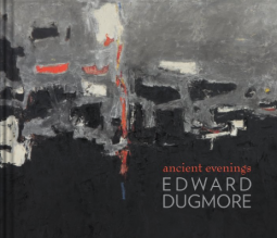 Edward Dugmore: Ancient Evenings