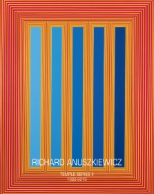 Richard Anuszkievicz: Temple Series II - 1983-2019
