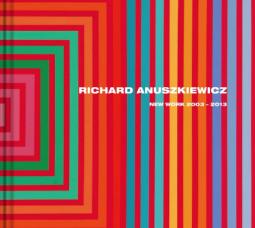 Richard Anuszkiewicz: New Work, 2003–2013