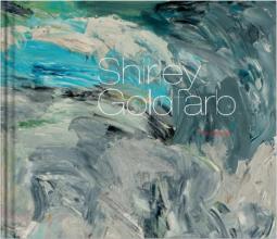 Shirley Goldfarb: A Retrospective