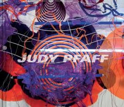 Judy Pfaff: Run Amok / Second Nature