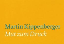 Martin Kippenberger - Mut zum Druck: The Complete Poster Portfolios