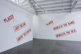Lawrence Weiner, Regen Projects, PLACED BENEATH THE SAND BENEATH THE SEA, PLACED JUST BELOW ABOVE THE HORIZON