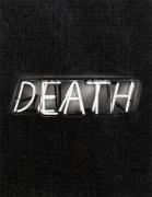 Bruce Nauman Neon, Death/Eat, 2012