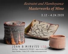 Restraint and Flamboyance: Masterworks of Mino