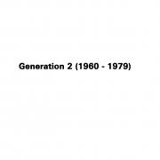 Generation 2 (1960 - 1979)