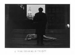 A Man Dreaming in the City, 1969, 5 x 7-1/2 Silver Gelatin Photograph, Ed. 25
