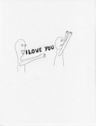 I Love You, 2009. Graphite on paper, 11 x 8-1/2 inches (27.9 x 19.1 cm)