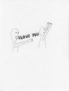 I Love You, 2009. Graphite on paper, 11 x 8-1/2 inches (27.9 x 19.1 cm)