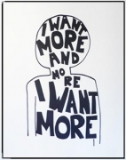 Olaf Breuning, I Want More, 2009. Ink on paper, 89 x 74-3/4 inches (framed) (226.1 x 186.1 cm). MP D-156