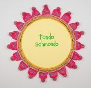 Tondo Schmondo (2007)