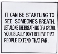 Jenny Holzer, Living Series: It can be startling to see one's, 1981