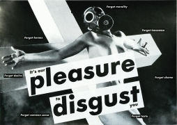 Barbara Kruger, Untitled (It's our pleasure to disgust you), 1982
